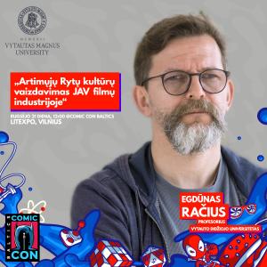 Egdūnas Račius - Comic Con Baltics