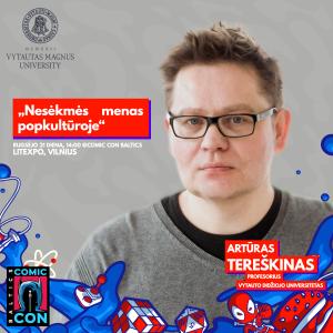 Artūras Tereškinas - Comic Con Baltics